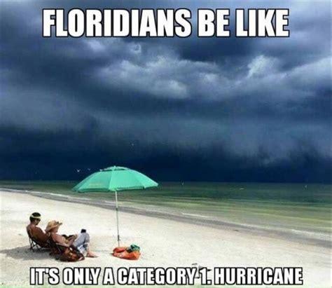 Funny Hurricane Memes - 65 best hurricane humor images on pinterest funny stuff hurricane memes and hurricane party