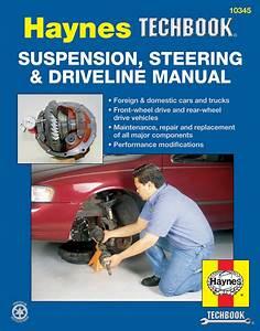 Suspension  Steering  U0026 Driveline Haynes Techbook  Usa