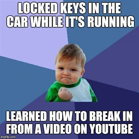 Car Keys Meme - well this just happened imgflip