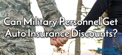 military personnel  auto insurance discounts ny