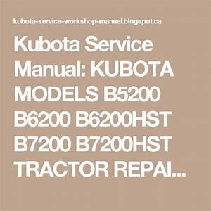 Kubota Service Manual  Kubota Models B5200 B6200 B6200hst