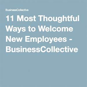 The 25+ best ideas about Welcome New Employee on Pinterest ...