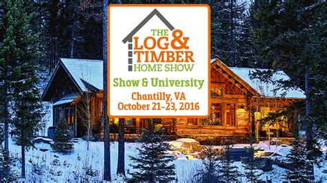 log timber home show chantilly va october