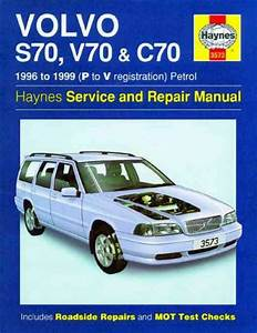 Volvo S70 V70 C70 1996 1999 Haynes Service Repair Manual