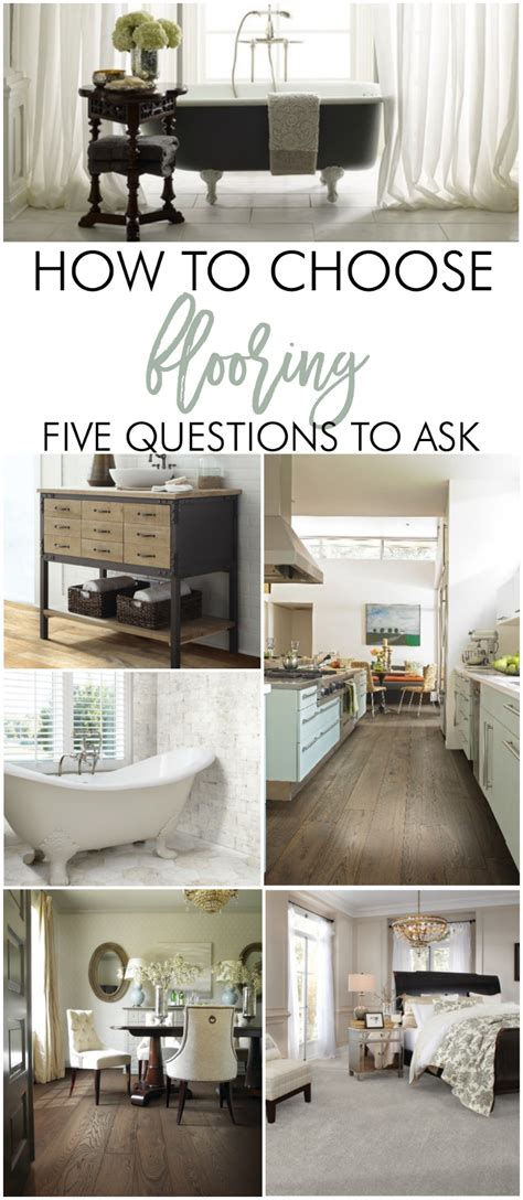 how to choose flooring how to choose flooring 5 vital questions to ask