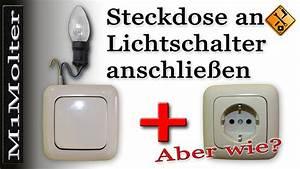 Deckenlampe Mit Schalter : steckdose an lichtschalter anschlie en von m1molter youtube ~ Frokenaadalensverden.com Haus und Dekorationen