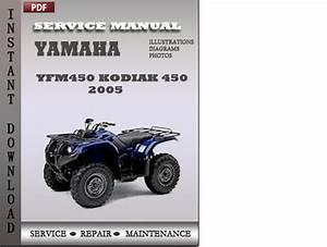 Yamaha Yfm450 Kodiak 450 2005 Factory Service Repair