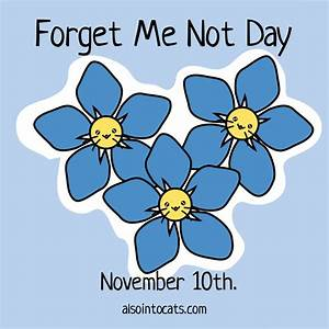 Cat Calendar – November 10th – Forget Me Not Day | Also ...