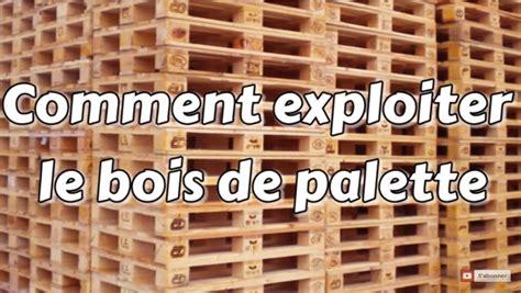 truc et bricolage conseils de menuisier pour travailler le bois de palette