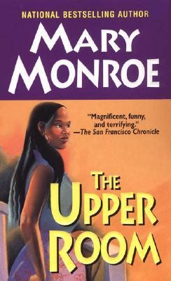 upper room  mary monroe reviews discussion bookclubs lists