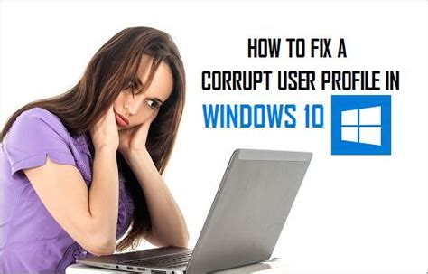 Fixer Häuser by How To Fix A Corrupt User Profile In Windows 10