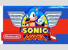 Sonic Mania Official Nintendo Switch Trailer YouTube
