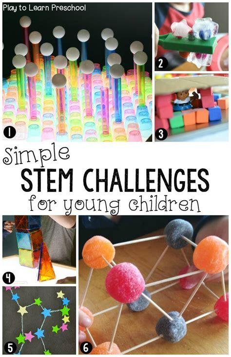 stem challenges  preschoolers stem activities