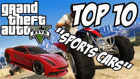 Top 10 Sports Cars!! (gta V Sports Cars)
