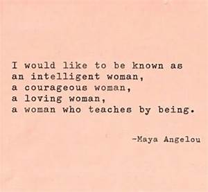 75 Maya Angelou Quotes On Love, Life, Courage And Women