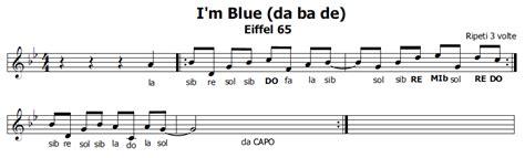 Blue Eiffel 65 Testo by Musica E Spartiti Gratis Per Flauto Dolce I M Blue