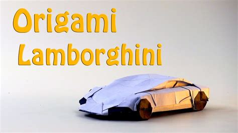 How To Make A Lamborghini by Origami Lamborghini How To Make A Paper Lamborghini Car