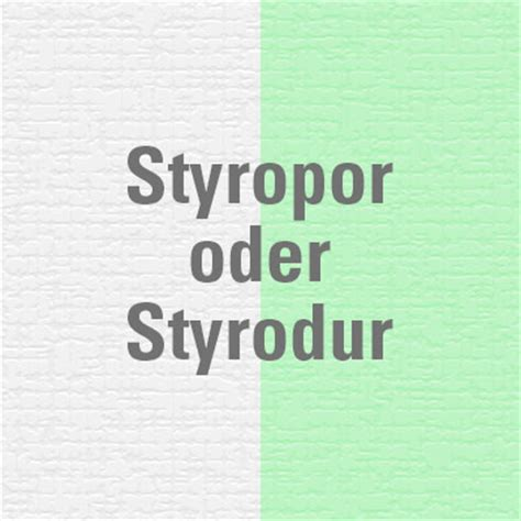 polystyrol styropor unterschied styrodur oder styropor benz24