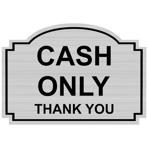 Cash Only Thank You Engraved Sign Egre15753blkonslvr. Destination Signs. Arthritis Signs Of Stroke. Quadrilateral Signs. Major Stroke Signs Of Stroke. Rainbow Child Signs Of Stroke. Buddhist Signs Of Stroke. Placement Signs Of Stroke. Amoxicillin Signs