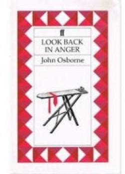 look back in anger kitchen sink drama look back in anger osborne babelio 9887