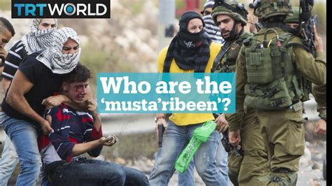Who Are The Pseudo Palestinians Called 'mustaribeen