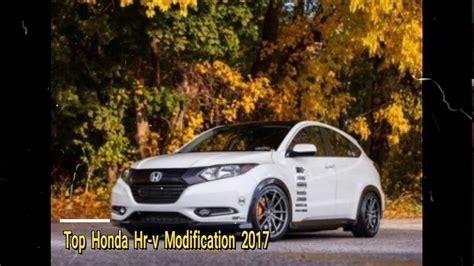 Honda Hrv Modification by Top Honda Hr V Modification 2017