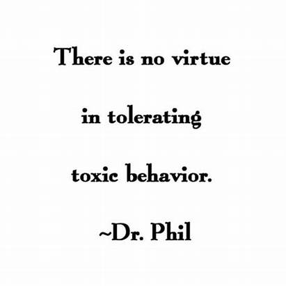Quotes Toxic Dr Phil Relationship Behavior Mom