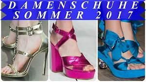 Aktuelle Modetrends 2017 : frauen sommerschuhe aktuelle modetrends 2017 youtube ~ Frokenaadalensverden.com Haus und Dekorationen