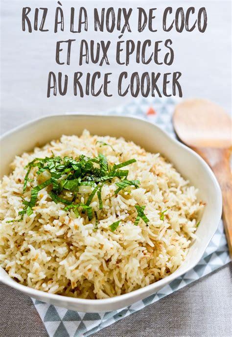 cuisiner avec un rice cooker riz à la noix de coco et aux épices au rice cooker recette