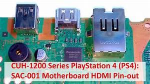 Playstation 4 Ps4 Sac-001 Motherboard Hdmi Pin-out  Cuh-1200 Series