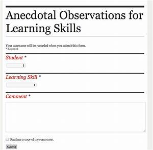 Google forms for paperless assessment anecdotal comments for Anecdotal assessment template