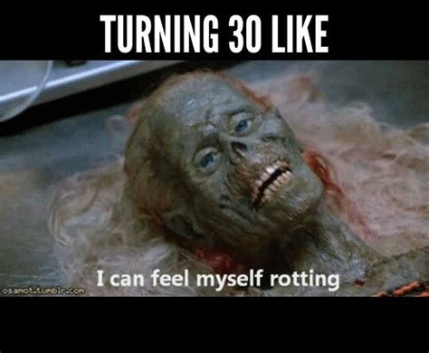 Turning 30 Meme - best 25 30th birthday meme ideas on pinterest hollywood party black gold movie and hollywood