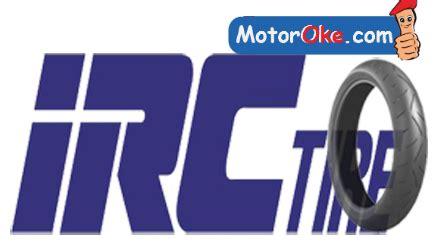 Harga Ban Merk Irc harga ban motor luar merk irc harga c
