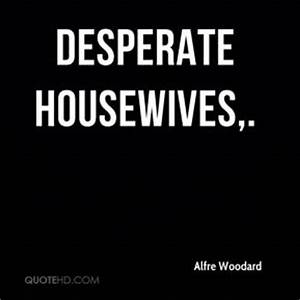Desperate Woman... Desperate Eyes Quotes