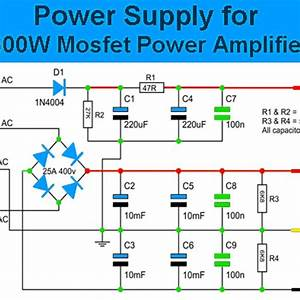 Power Supply Circuit For 600w Mosfet Power Amplifier
