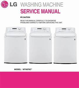 Lg Wt4870cw Washing Machine Original Service And Repair Documentation  This Is The Exact Same