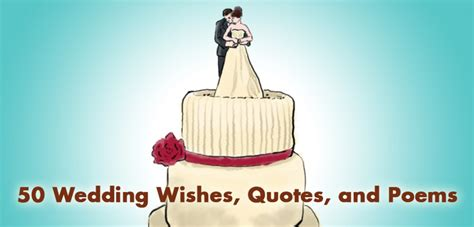 wedding wishes quotes  poems holidappy