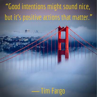 Quotes Intentions Plan Positive Actions Stick Nice