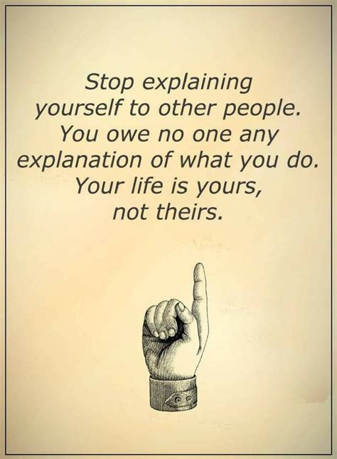 life quotes stop explaining    people