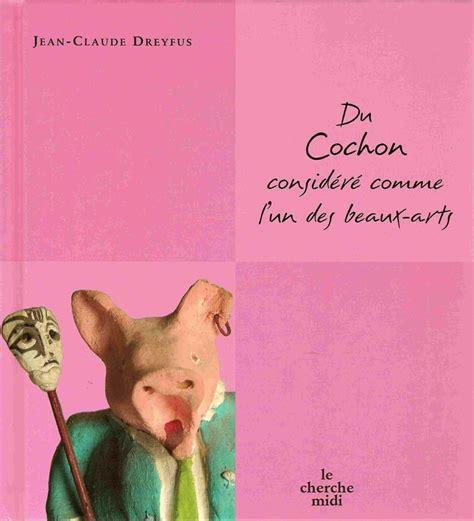 jean claude dreyfus pub marie mon ami le cochon 1 le blog de jean no 235 l leblanc