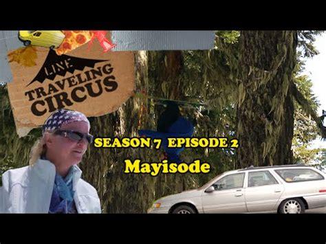 traveling circus  mayisode youtube
