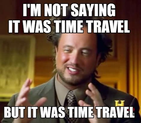Time Travel Meme - did time travelers sink the titanic