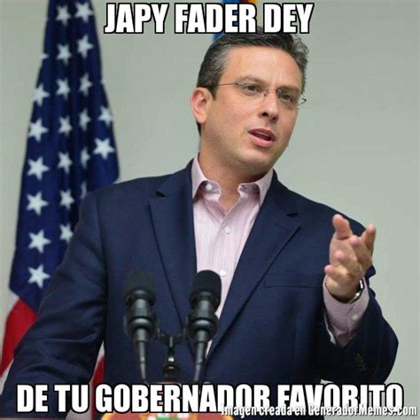 Meme Alejandro Garcia Padilla - japy fader dey de tu gobernador favorito meme alejandro garcia padilla