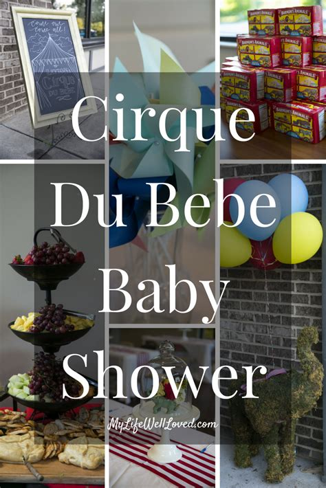 Bebe Baby Shower by Cirque Du Bebe Baby Shower My Well Loved