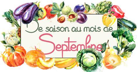 cuisine de saison septembre idées recettes avec les fruits légumes de septembre cuisine addict cuisine addict