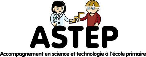 maison pour la science l accompagnement en sciences et technologie 224 l ecole primaire astep maison pour la science