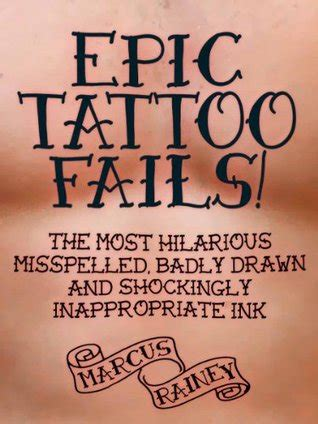 epic tattoo fails   hilarious misspelled badly