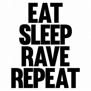 Eat Sleep Rave Repeat Wall Sticker Fatboy Slim