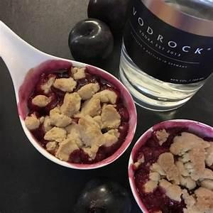 Pflaumen Crumble Rezept : rezept vodka pflaumen crumble gastro l e ~ Lizthompson.info Haus und Dekorationen