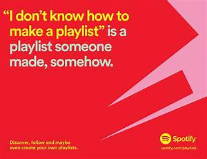 Spotify Builds Entire Campaign Around Weird Playlist Names ...